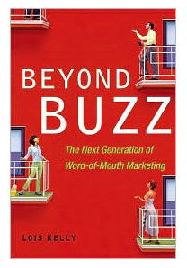 Beyond Buzz-The Next Generation of Word-of-Mouth Marketing